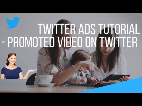 Twitter Ads Tutorial -  Promoted Video on Twitter