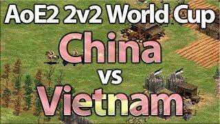 AoE2 2v2 World Cup | China vs Vietnam | Semi Finals