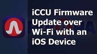 iCCU iOS Firmware Upgrade