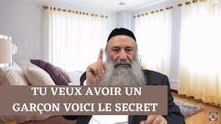 TU VEUX AVOIR UN GARÇON VOICI LE SECRET