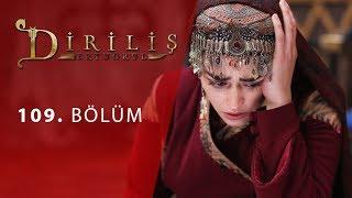 episode 109 from Dirilis Ertugrul