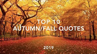 Top 10 Autumn / Fall Quotes (2019) | Quotes 10