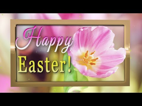 🐣🐰🌷HAPPY EASTER! Best Wishes! 🐣🐰🌷PARALLAX Animation Greetings Card