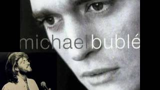 Michael Bublé & Barry Gibb - How Can You Mend A Broken Heart