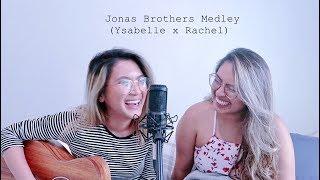 Jonas Brothers Medley (Ysabelle X Rachel)