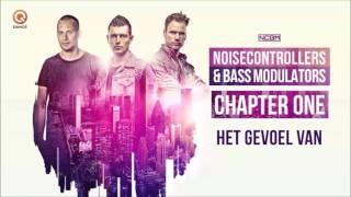 Noisecontrollers & Bass Modulators - Het Gevoel Van (Decibel Edit)