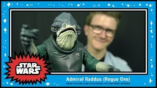 Sithlord229: Rogue One: Admiral Raddus
