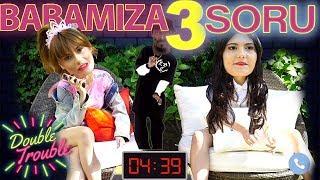 BAHAR CANDAN & NİHAL CANDAN | BABAMIZA 3 SORU SORDUK !!!
