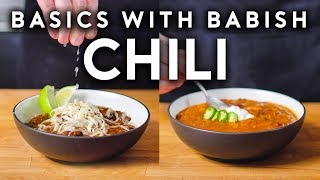 Carnivorous Chili & Vegetarian Chili | Basics with Babish