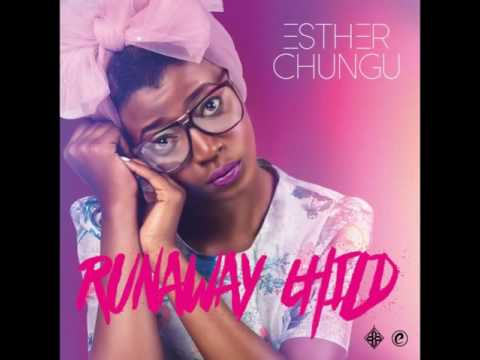 Esther Chungu -run Away Child