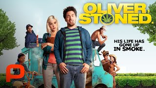 Oliver, Stoned (Full Movie) Comedy, Stoner Comedy Films