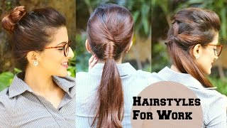 3 QUICK Everyday Hairstyles For Work, Office, College / No Teasing, No Hairspray / Indian Hairstyles