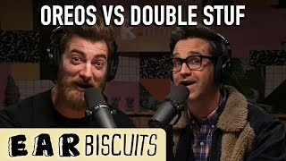 Oreos vs Double Stuf | Ear Biscuits Ep. 141 - dooclip.me