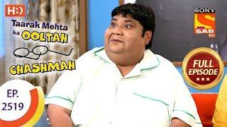 Taarak Mehta Ka Ooltah Chashmah - Ep 2519 - Full Episode - 26th July, 2018