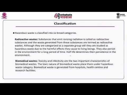 Hazardous waste: Definition, sources, classification, collection, segregation, characterization