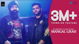 Mangal Grah (Full Song) KS Makhan | Harj Nagra |Beat Motion Production | Official Music Video