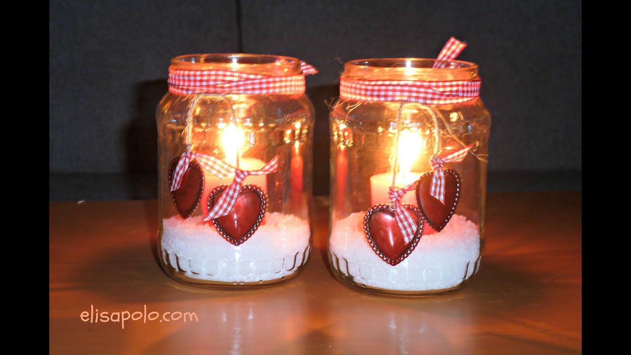 Manualidades para San Valentin, Portavelas Corazones, Heart Candle, Valentine's Day