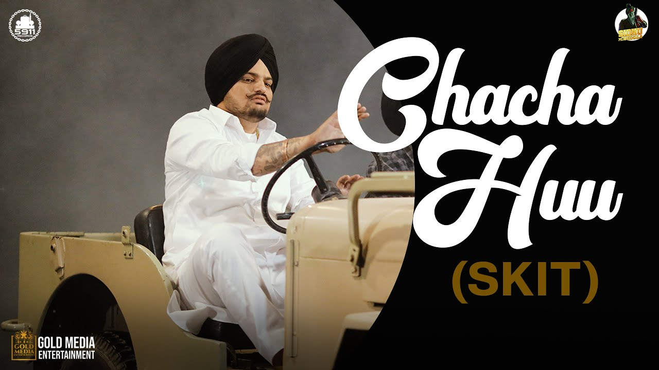 Chacha Huu (Skit) Lyrics by Sidhu Moose Wala
