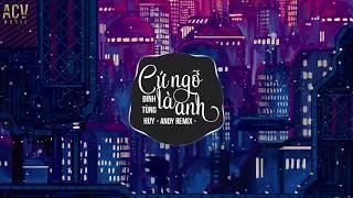 Cứ Ngỡ Là Anh (Andy Remix) - Đinh Tùng Huy   Nhạc Trẻ Remix TikTok Gây Nghiện Hiện Nay