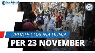 Update Corona Dunia per 23 November 2020: Total 58,9 Juta Terinfeksi, Amerika Tembus 12,5 Juta Kasus