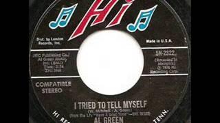 Al Green   I Tried To Tell Myself.