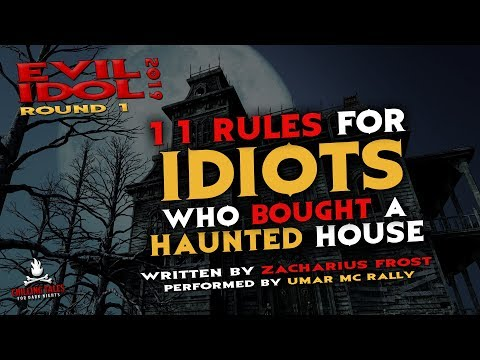 """""""11 Rules for Idiots Who Bought a Haunted House"""" 💀 Umar MC Rally • Evil Idol 2019: Round 1"""