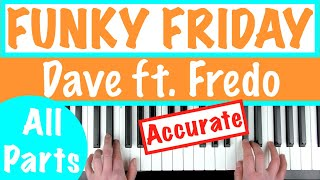 "How To Play ""FUNKY FRIDAY""   Dave Ft. Fredo 