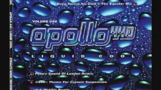 Apollo 440 - Liquid Cool (Future Sound Of London Remix)