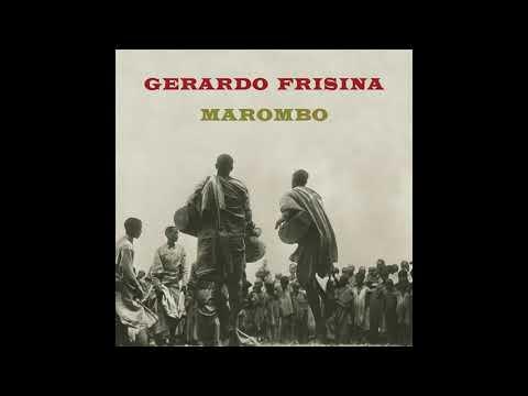 Gerardo Frisina - Marombo