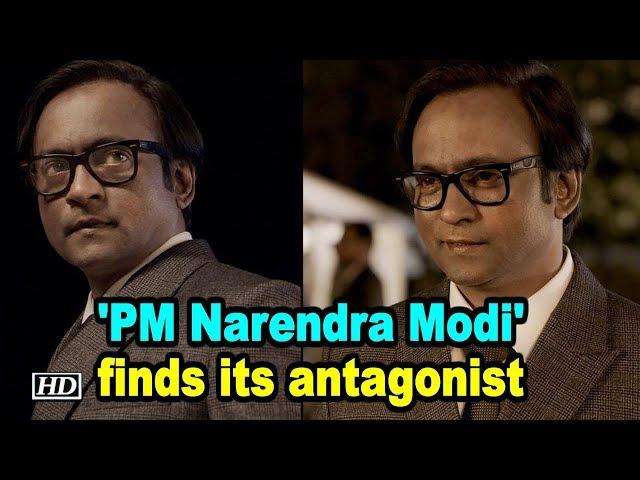 Film on Narendra Modi's life, 'PM Narendra Modi' finds its antagonist