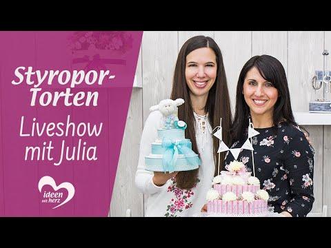 Ideen mit Herz - Facebook live vom 13.05.2019 - Basteln mit Julia | Styropor-Torten