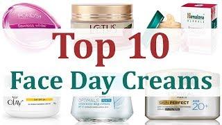 Top 10 Face Day Creams