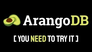 ArangoDB Tutorial - Databases every developer should know about