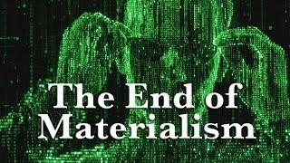 Quantum Physics Debunks Materialism
