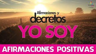 Afirmaciones positivas YO SOY  y decretos yo soy | Motivacion Online