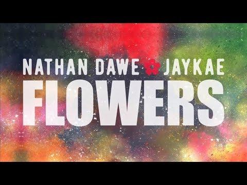 , title : 'Nathan Dawe - Flowers (feat. Jaykae) [Official Lyric Video]