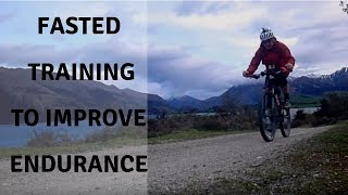 Fasted Training To Improve Endurance
