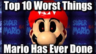 Top 10 Worst Things Mario Has Ever Done