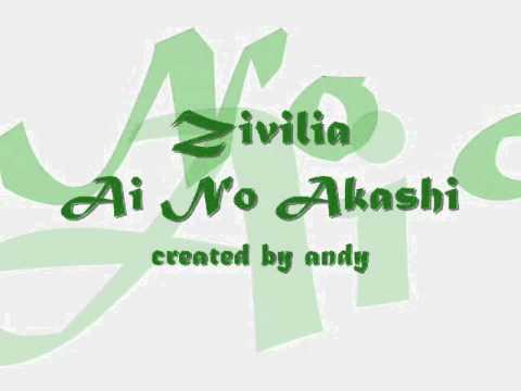 Zivilia - Ai No Akashi (wiht lyrick)