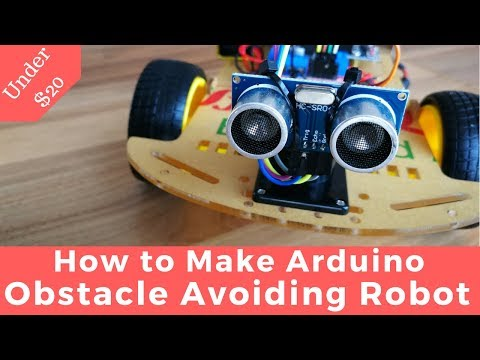 How to make: Arduino Obstacle Avoiding Robot Car
