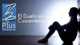El Duelo en Cuarentena
