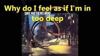 Dave Matthews Band - The Stone Lyrics