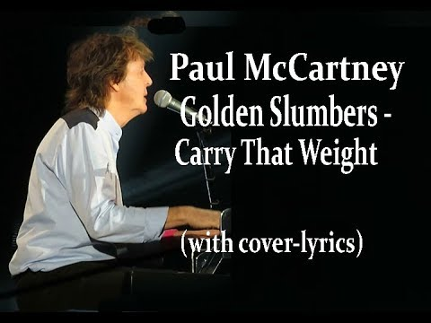 Paul McCartney  'Golden Slumbers  / Carry That Weight' (with cover/lyrics)  R C Alas