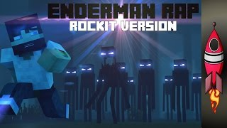MINECRAFT ENDERMAN RAP | ROCKIT VERSION | Rockit Gaming