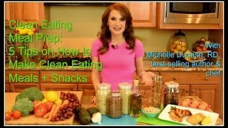 Clean Eating Meal Prep: How To Make Clean Eating Meals + Snacks