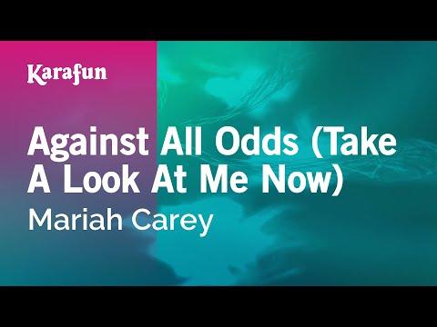 Against All Odds (Take A Look At Me Now) - Mariah Carey | Karaoke Version | KaraFun
