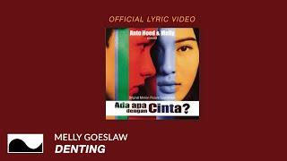 Lirik Lagu dan Chord Gitar Denting - Melly Goeslaw, Rintik Gerimis Mengundang Kekasih di Malam Ini