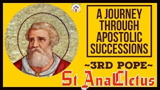 St. AnaCletus – 3rd Pope