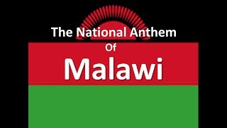 The National Anthem of Malawi Instrumental with Lyrics