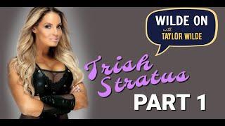 Trish Stratus on Wilde On - Part 1